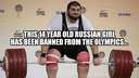 The 14 year old Russian girl has been banned from the olympics