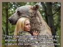 This animal is very dangerous! #bear #woman
